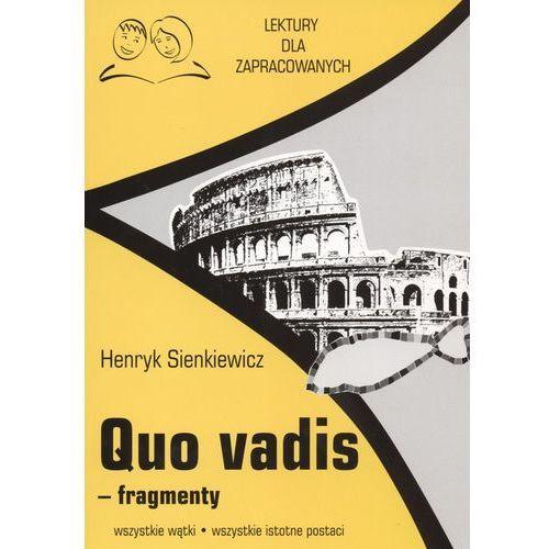 Quo Vadis fragmenty Lektury dla zapracowanych (128 str.)