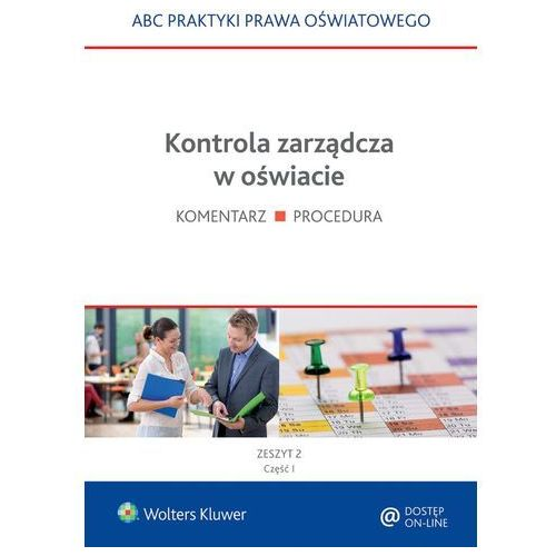 Kontrola zarządcza w oświacie - 2 części - Lidia Marciniak, Elżbieta Piotrowska-Albin