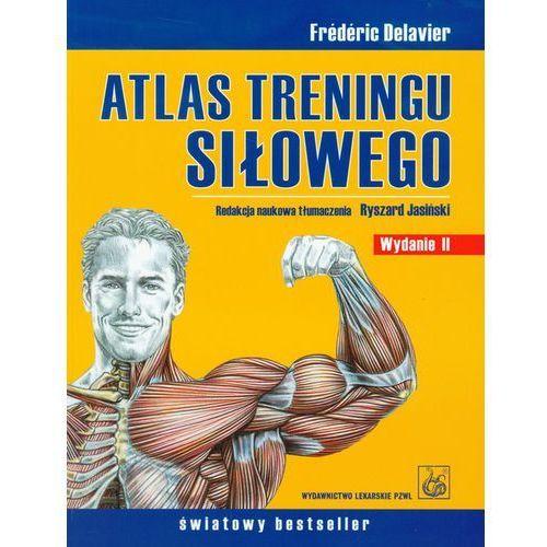 Atlas treningu siłowego - Frederic Delavier (2009)