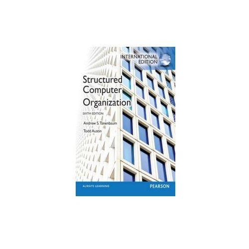 Structured Computer Organization: International Edition (9780273769248)