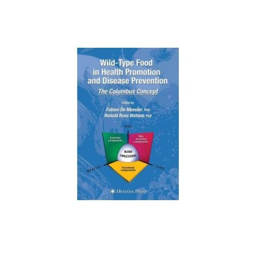 Wild-type Food in Health Promotion and Disease Prevention