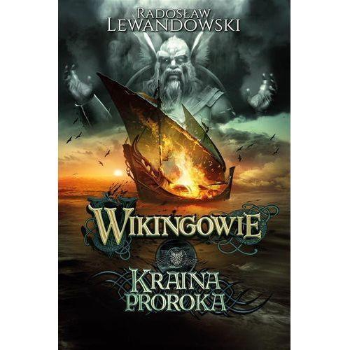 Wikingowie T.4 Kraina Proroka (9788328709065)