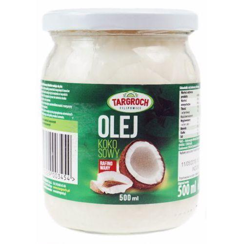 Tar-groch Olej kokosowy rafinowany 500 ml targroch (5903229003454)