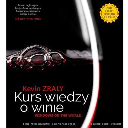 Kevin Zraly – Kurs wiedzy o winie, oprawa twarda