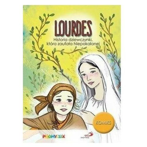LOURDES. Historia dziewczynki która zaufała Niepokalanej, Edycja Świętego Pawła