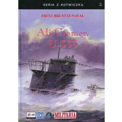 Ali Cremer, U-333, Finna