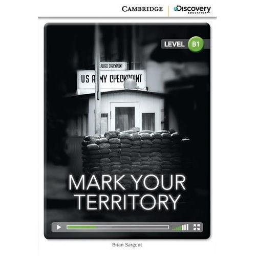 Mark Your Territory. Cambridge Discovery Education Interactive Readers (z kodem) (9781107658950)
