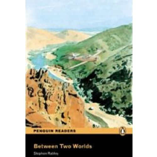 Between Two Worlds plus Audio CD Penguin Readers Original, oprawa miękka