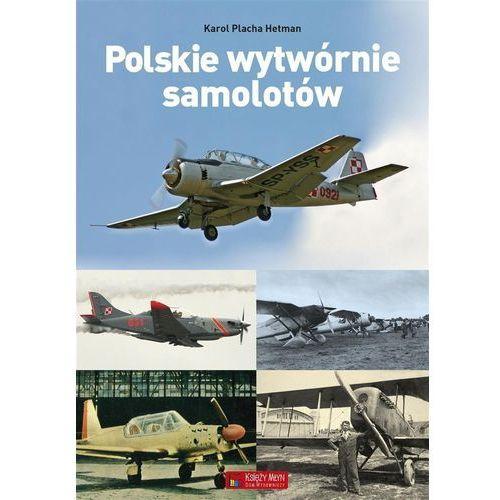 Polskie wytwórnie samolotów, Księży Młyn