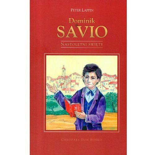 Dominik Savio nastoletni święty (9788325700584)