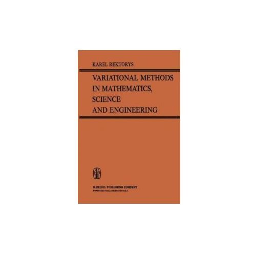 Variational Methods in Mathematics, Science and Engineering (9789401164528)