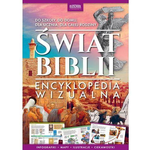 Świat Biblii. Encyklopedia wizualna (96 str.)