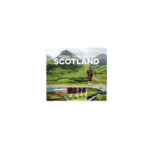Poznaj Świat Muzyki - Scotland. Darmowy odbiór w niemal 100 księgarniach!