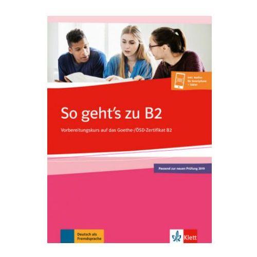 So geht's zu B2 - Übungsbuch passend zur neuen Prüfung 2019 (9783126751568)
