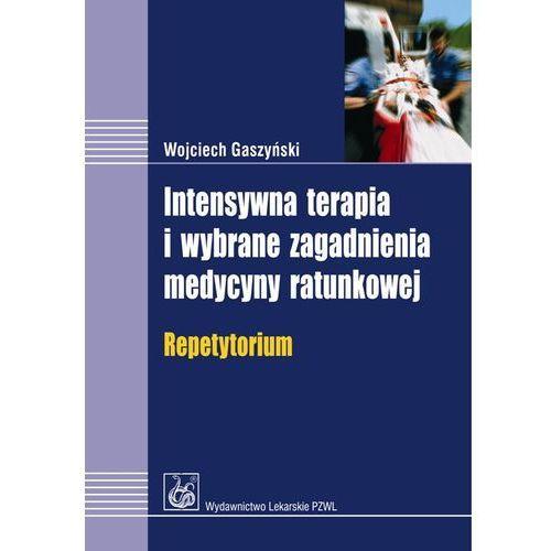 Intensywna terapia i wybrane zagadnienia medycyny ratunkowej (9788320041682)
