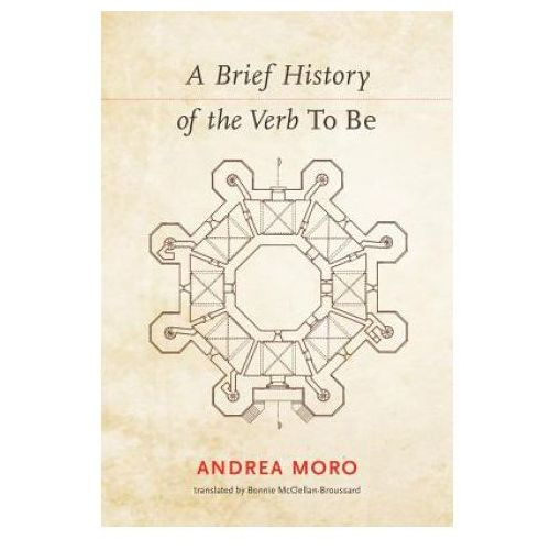 Brief History of the Verb To Be (9780262037129)