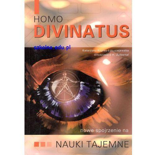 Homo Divinatus, nowe spojrzenie na nauki tajemne (200 str.)