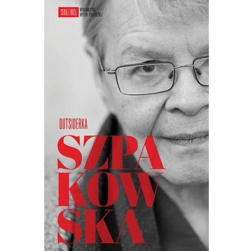 Szpakowska Outsiderka, pozycja wydana w roku: 2013