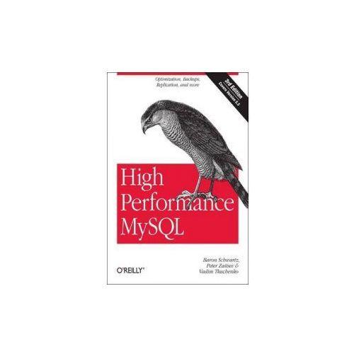 High Performance MySQL : Optimization, Backups, Replication, And More