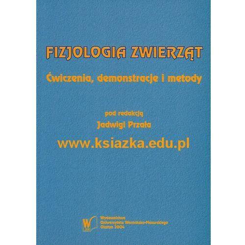 Fizjologia zwierząt. Ćwiczenia, demonstracje i metody (174 str.)