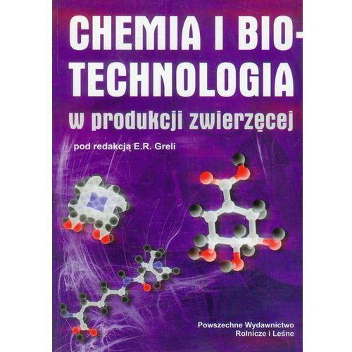 Chemia i biotechnologia w produkcji zwierzęcej, praca zbiorowa