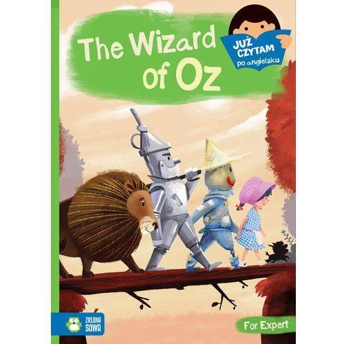 Już czytam po angielsku The Wizard of Oz - Stefańczyk Agnieszka, Stefańczyk Karol