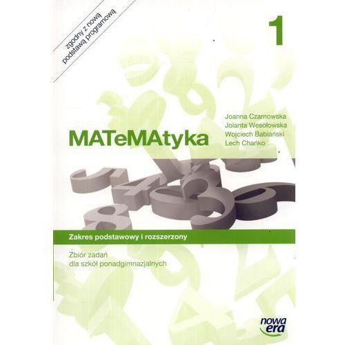 MATeMAtyka. Klasa 1, liceum i technikum. Zbiór zadań. Zakres Podstawowy i rozszerzony (2012)