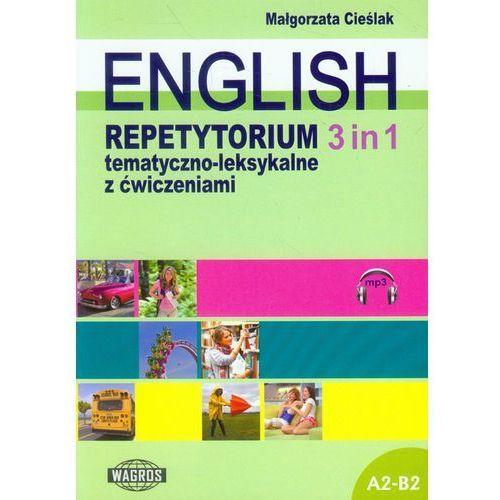 English. Repetytorium tematyczno - leksykalne z ćwiczeniami. 3 in 1 (+MP3) (2015)