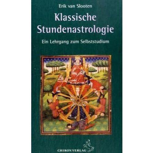 Klassische Stundenastrologie Erik van Slooten (9783899971675)