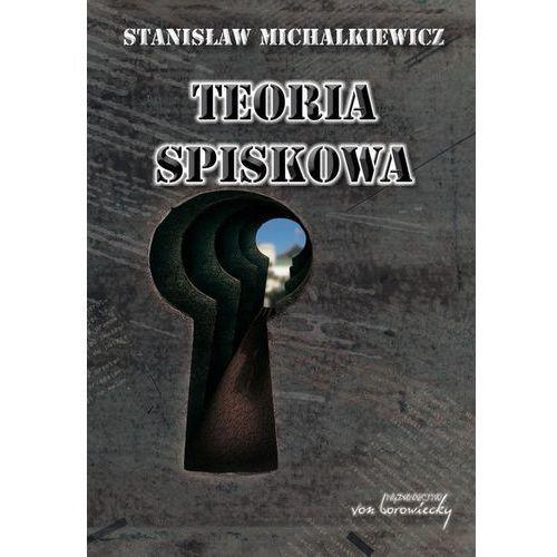 Teoria spiskowa, Von Borowiecky