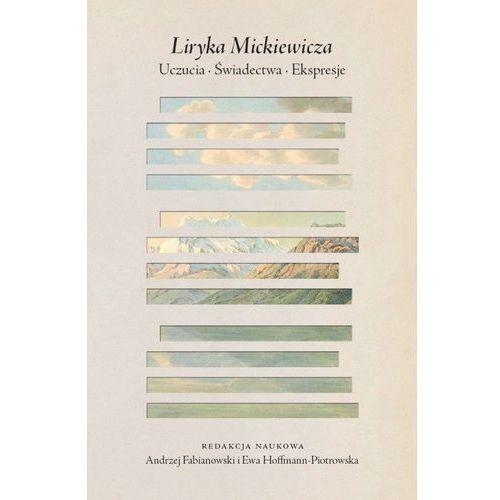 Liryka Mickiewicza Uczucia świadectwa ekspresje (2018)