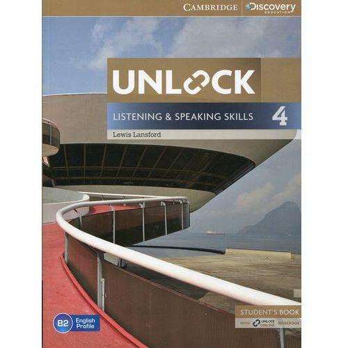 Unlock: Listening & Speaking Skills 4. Podręcznik + Online Workbook, oprawa miękka