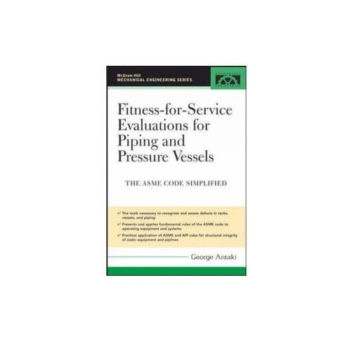 Fitness-For-Service Evaluations For Piping & Pressure Vessel (9780071453998)