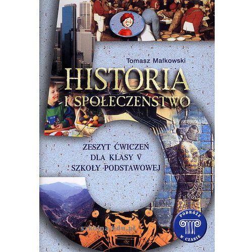 Historia i społeczeństwo 5. Podróże w czasie. Zeszyt ćwiczeń (2010)