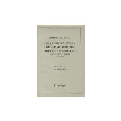 Zur Lehre vom Wesen und zur Methode der eidetischen Variation (9789400726246)