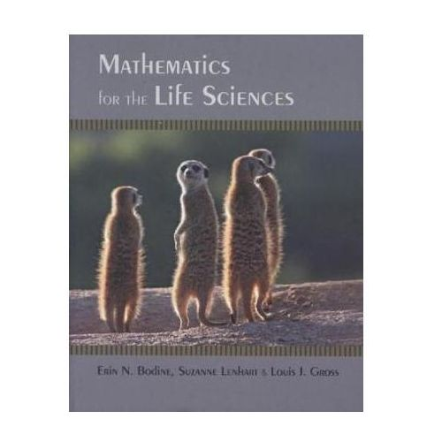 Mathematics For The Life Sciences (9780691150727)