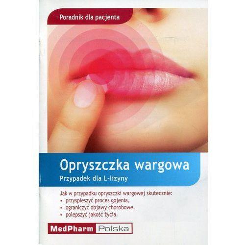 Poradnik dla pacjenta Opryszczka wargowa, Medpharm