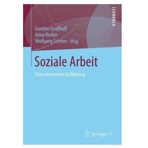 Soziale Arbeit Graßhoff, Gunther (9783658156657)