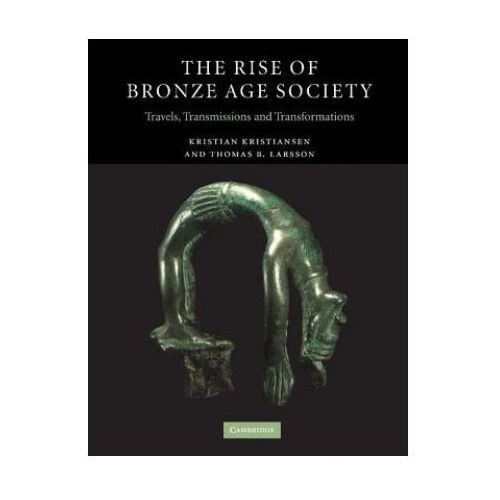 The Rise of Bronze Age Society (464 str.)