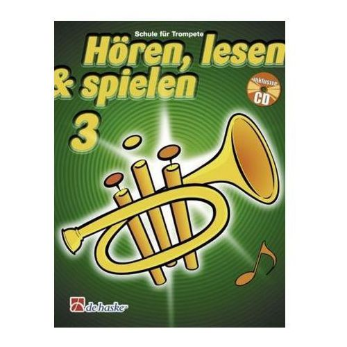 Hören, lesen & spielen, Schule für Trompete, m. Audio-CD. Bd.3 (9789043114233)