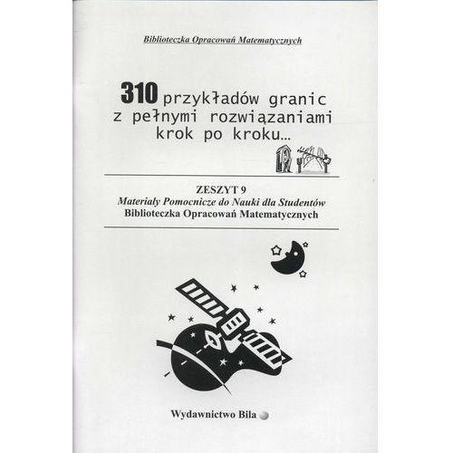310 przykładów granic wraz z obliczeniami krok po kroku, Wiesława Regel