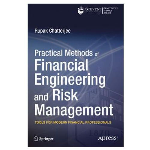 Practical Methods of Financial Engineering and Risk Management