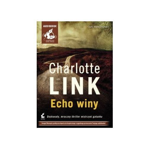 Echo winy. Książka audio CD MP3 - Charlotte Link - Zostań stałym klientem i kupuj jeszcze taniej, Sonia Draga