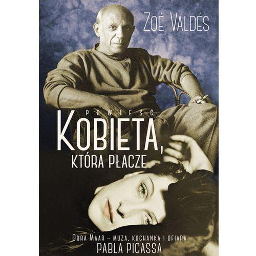 Kobieta, która płacze, Zoe Valdes