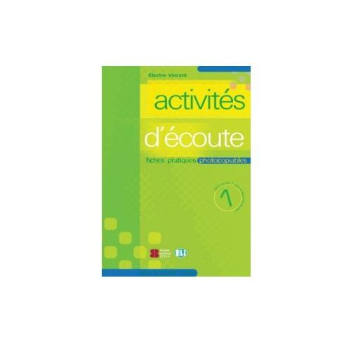Activites D'ecoute 1 + CD (56 str.)