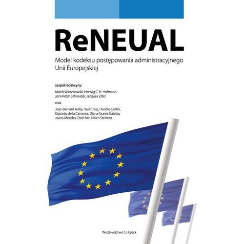 ReNEUAL Model kodeksu postępowania administracyjnego Unii Europejskiej * natychmiastowa wysyłka od 3,99 (2015)