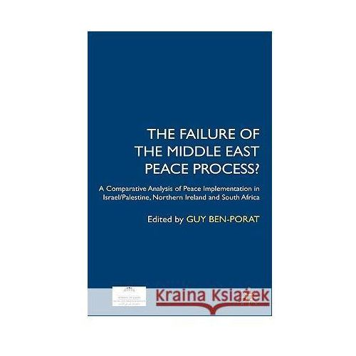 The Failure Of The Middle East Peace Process?