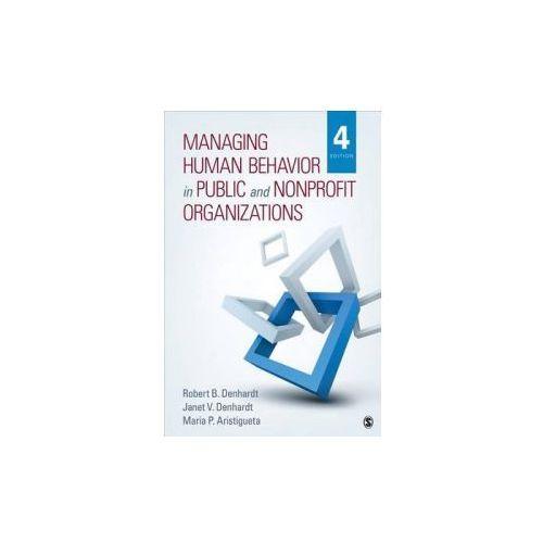 Managing Human Behavior in Public and Nonprofit Organizations (9781483359298)