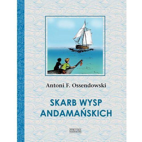 Skarb Wysp Andamańskich - Dostawa 0 zł, Antoni Ferdynand Ossendowski