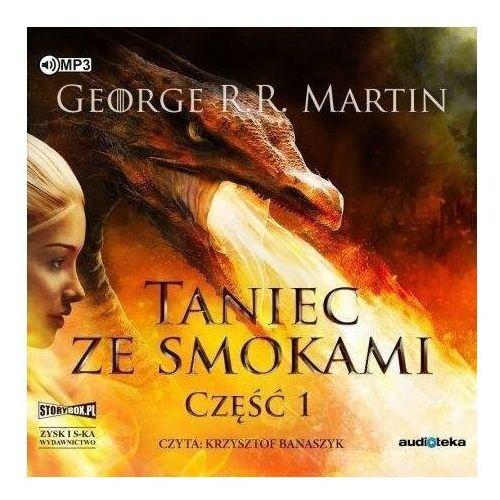 Pieśń lodu i ognia T.5 Taniec ze smokami cz.1 CD - George R.R. Martin - książka